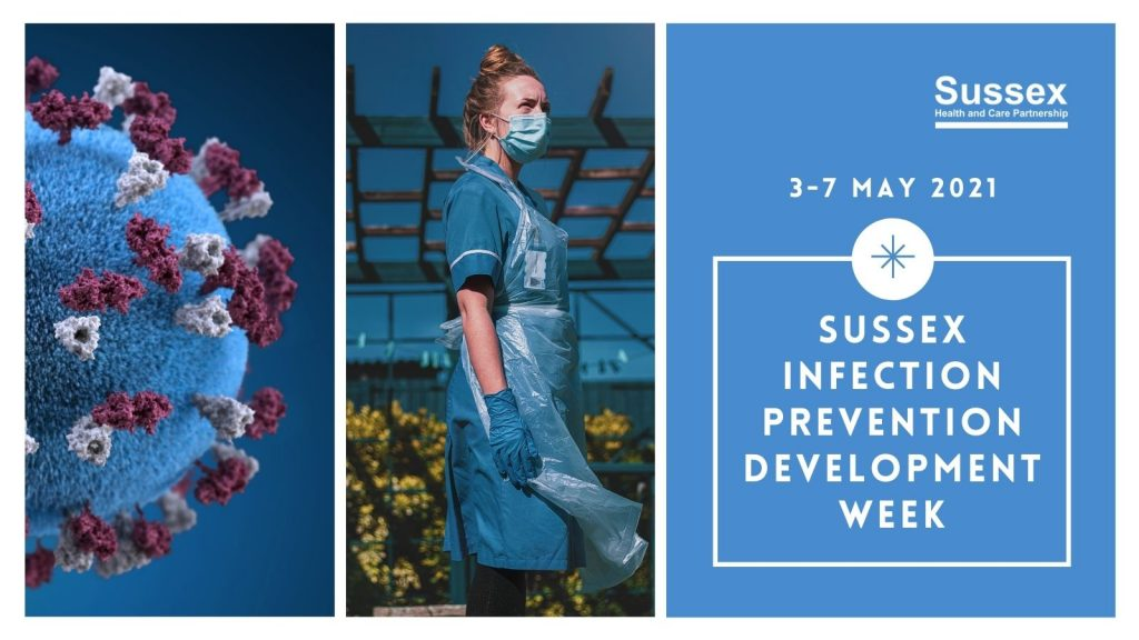 Sussex Infection Prevention Development Week - 3-7 May 2021
