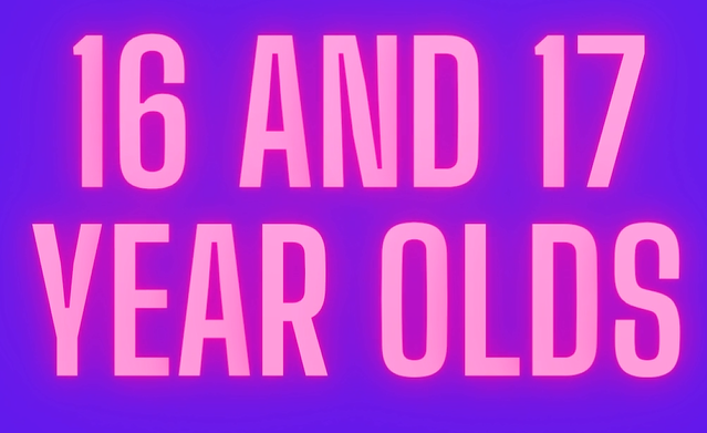 16 and 17 year olds
